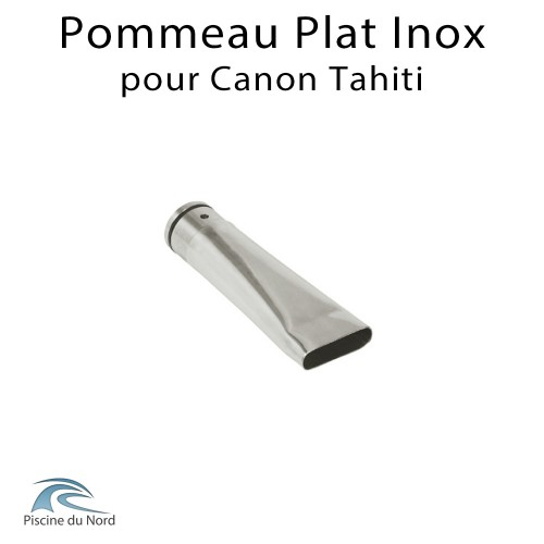 Pommeau plat pour canon à eau Tahiti