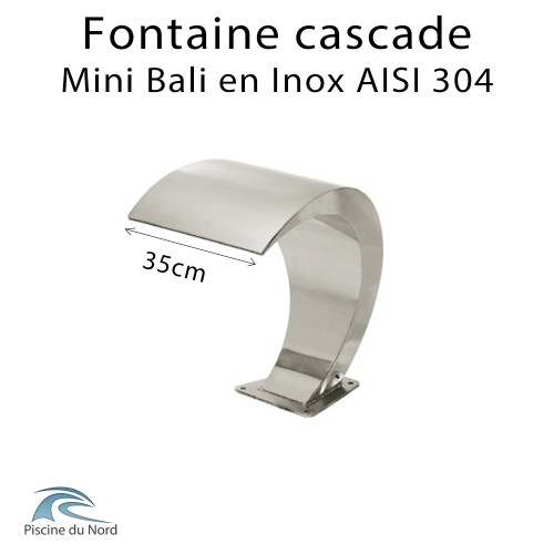 Fontaine, cascade d'eau Mini bali en Inox AISI 304