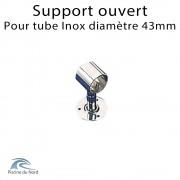 Support ouvert de fixation en inox pour tube diamètre 43mm sur mesure