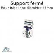 Support fermé pour tube Inox diamètre 43 mm sur mesure
